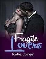 Fragile Lovers : The CEO Affairs (Romance Suspense Series Book 3) - Book Cover