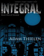 Integral (Visceral Book 1) - Book Cover