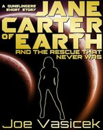 Jane Carter of Earth and the Rescue that Never was - Book Cover
