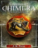 Codename: Chimera (The Adventures of Kevin Kris Book 1) - Book Cover