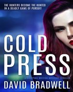 Cold Press: A Gripping British Mystery Thriller - Anna Burgin Book 1 - Book Cover