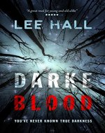 Darke Blood: You've never known true darkness - Book Cover