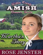 Martha's Story:  A Sweet Amish Love Journey (Wilkes County Amish Romance Series Book 1) - Book Cover