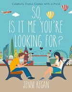 So, Is It Me You're Looking For?: Celebrity status comes with a price - Book Cover