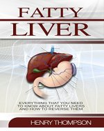 Fatty Liver Disease: The Ultimate Step-by-Step Guide To Understanding and Reversing Fatty Liver Disease (Liver Cleanse, Nutrition, Liver Cleanse, Healthy ... Revitalise Health, Detox Body, Weight) - Book Cover