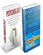 Psychology & Habits Of Highly Effective People Box Set (Psychology, Psychology Books, Habits Of Highly Effective People, Habits Of Highly Effective People Book) - Book Cover