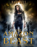 The Amazon and the Beast (Mythos Book 1) - Book Cover