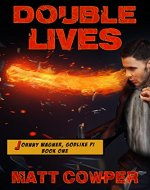 Double Lives (Johnny Wagner, Godlike PI Book One) - Book Cover
