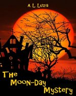 The Moon-Day Mystery - Book Cover