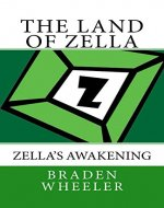 Zella's Awakening (The Land of Zella Book 1) - Book Cover