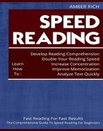 Speed Reading: Fast Reading for Fast Results: The Comprehensive Guide to Speed Reading for Beginners - Book Cover