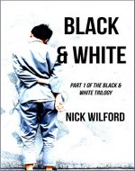 Black & White: Book One of the Black & White Trilogy - Book Cover