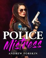 THE POLICE MISTRESS (Romance, Suspense, Thriller, Crime Fiction, New Adult & College, Drama, Women's Fiction, Fiction,  Mystery, Thriller,Literature, Book 1) - Book Cover