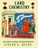 Card Chemistry: The Secret Science of Relationships - Book Cover