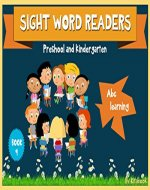 Sight words readers : ABC learning, teach alphabets to preschoolers in a fun way, with lively paintings (Sight words for kids Book 9) - Book Cover