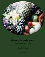 Heavenly Nourishment: Conscious eating in 7 steps - Book Cover