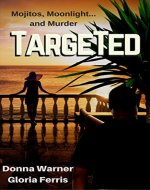 Targeted (A Blair and Piermont Crime Thriller Book 1) - Book Cover