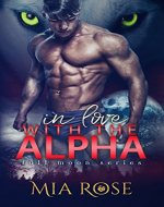 In Love with the Alpha (Full Moon Series Book 1) - Book Cover