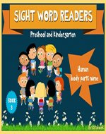 Sight word readers: Human body parts name (Sight words for kids Book 3) - Book Cover