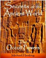 Secrets of the Ancient World, The Occult Powers - Book Cover
