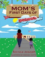 Mom's First Days of School - Book Cover