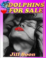 Dolphins for Sale (Dolphins for Sale Series Book 1) - Book Cover