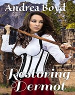 Restoring Dermot (The Kingdoms of Kearnley Book 3) - Book Cover