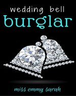 The Wedding Bell Burglar - Book Cover