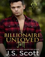 Billionaire Unloved ~ Jett: A Billionaire's Obsession Novel (The Billionaire's Obsession Book 12) - Book Cover
