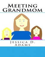 Meeting Grandmom - Book Cover