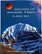 Secrets of Ancient Tibet, 6,000 B.C. - Book Cover