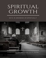Spiritual Growth: Essential Keys in Growing up Spiritually - Book Cover