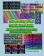 The Making of the Subliminal Book, Achieve Success Coloring    An Illustrated Book for Adults - Book Cover