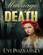 Marriage before Death: WWII Spy Thriller (Still Life with Memories...