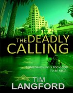 The Deadly Calling: The Darkest Psychological Thriller You'll Read This Year. - Book Cover