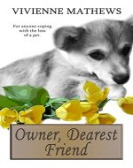 Owner, Dearest Friend: Letter From a Lost Pet - Book Cover