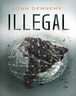 Illegal: A True Story of Love, Revolution and Crossing Borders - Book Cover
