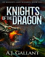 Knights of the Dragon (Of Knights & Wizards Book 1) - Book Cover