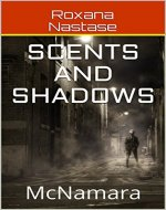 Scents and Shadows: McNamara (McNamara Series Book 2) - Book Cover