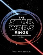 The Star Wars Rings: The Hidden Structure Behind the Star Wars Story - Book Cover