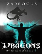 Book of Dragons (My Immortal Story 1) - Book Cover