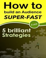 audience : 5 Brilliant Strategies To Build Loyal audience Super...