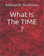 What Is The TIME ? - Book Cover