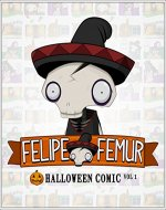 Felipe Femur & Friends: Halloween Comic Vol. 1 - Book Cover