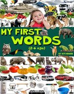 My first words: Big encyclopedia for kids (kids reading books,...