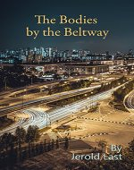 The Bodies by the Beltway (Roger and Suzanne Mystery Series Book 15) - Book Cover