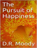 The Pursuit of Happiness (White Rabbit Tales Book 4) - Book Cover