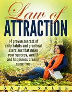 Law Of Attraction 14 Proven Secrets Of Daily Habits And Practical Exercises That Make Your Success, Wealth And Happiness Dreams Come True (Manifest, Gratitude, Attract, Mind, Love) - Book Cover