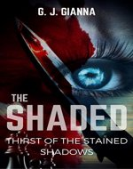 THE SHADED: Thirst Of The Stained Shadows - Book Cover