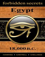 Forbidden Secrets: Egypt 18,000 B.C. - Book Cover